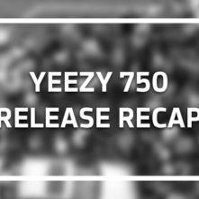 Yeezy 750 Release Recap