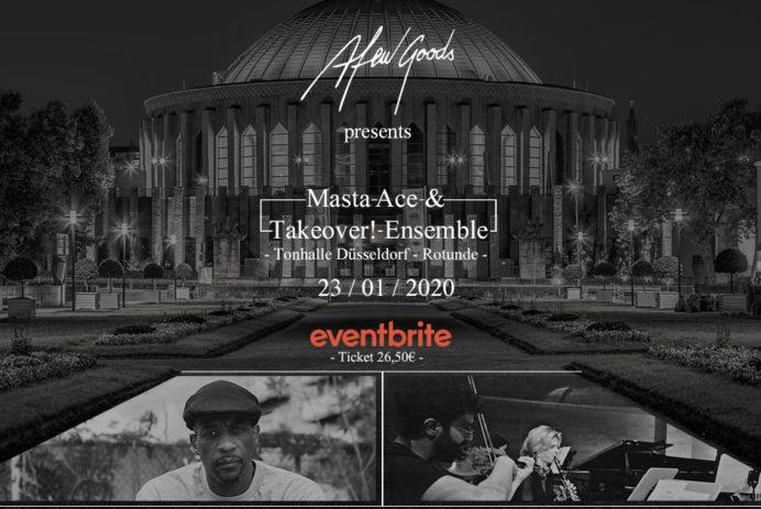 Afew Goods x Masta Ace Takeover! Ensemble Rotunde Tonhalle Düsseldorf